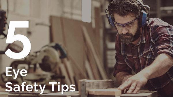 Eye Safety Tips