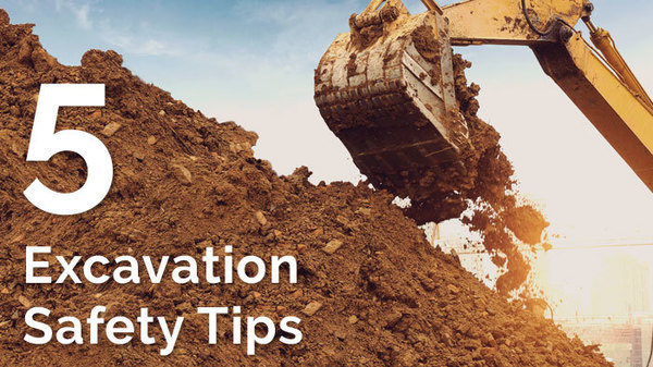 5 Excavation Safety Tips