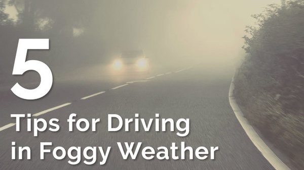 5 Tips for Driving in Foggy Weather