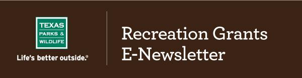 Recreation Grants E-Newsletter