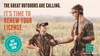 The Great Outdoors Are Calling. It's Time to Renew Your License. Buy Online Now.