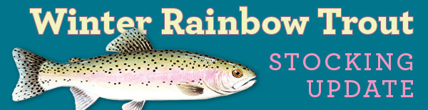 New Trout Stocking Sites!