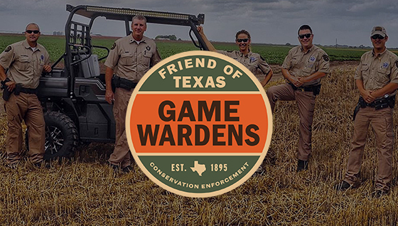 Friend of Texas Game Wardens