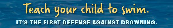 Teach your child to swim