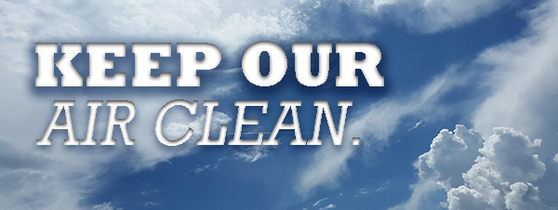 Keep Our Air Clean