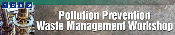 Pollution Prevention Waste Management Workshop