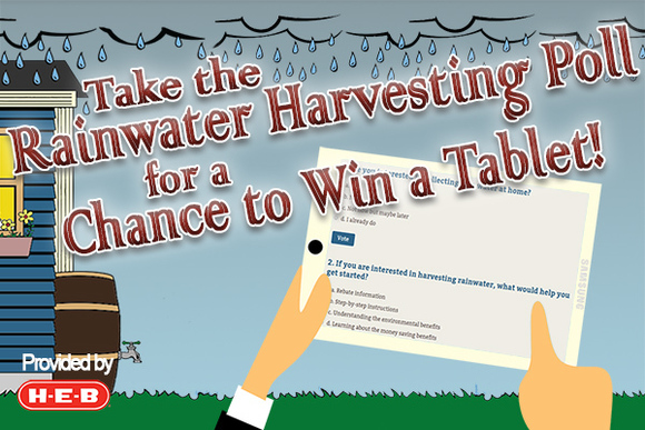 Take the Rainwater Harvesting Poll for a Chance to Win a Tablet!