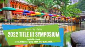 2022 Title III Symposium Save the Date