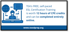 TEA's Free ESL certification training is worth 12 CPE credits