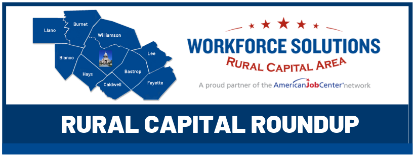 Workforce Solutions Rural Capital Area Roundup Newsletter