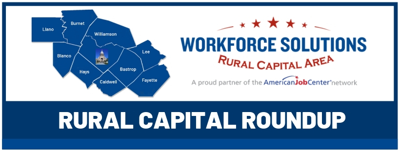 Workforce Solutions Rural Capital Area Roundup Newsletter: May 2019
