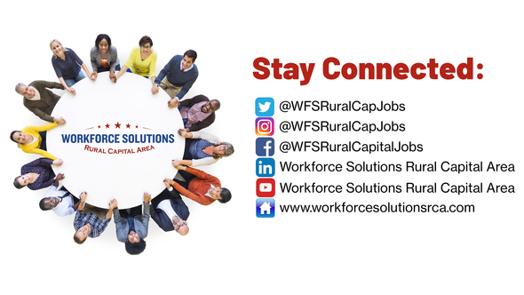 Stay Connected with Workforce Solutions Rural Capital Area