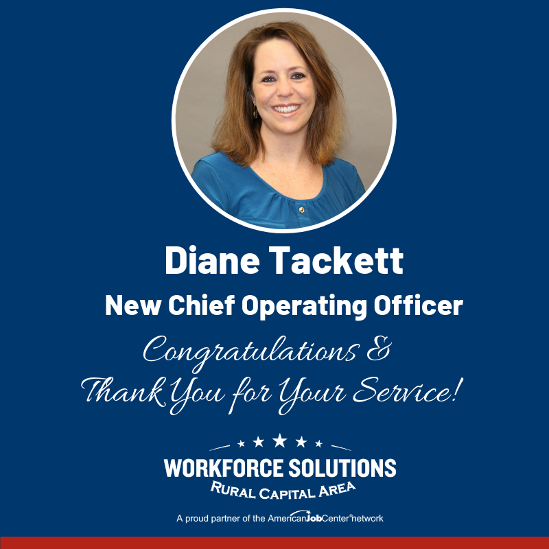 Diane Tackett to Succeed Retiring Al Lopez as COO of Workforce Solutions Rural Capital Area