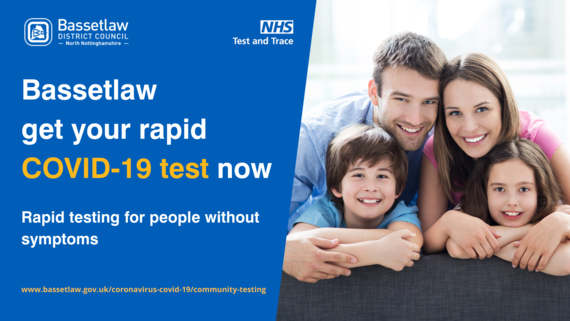 Bassetlaw get your rapid COVID 19 test now. Rapid testing for people without symptoms