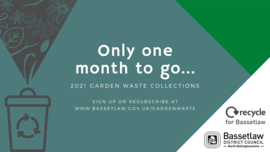 only one month to go. 2021 garden waste collections