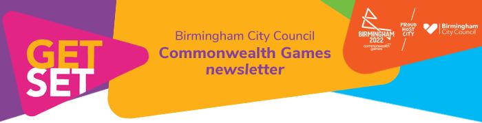 Get Set - Birmingham City Council Commonwealth Games newsletter