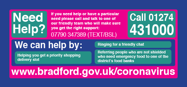 Need help? Call 01274 431000 or text 07790 347390 for BSL