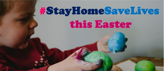 Stay Home Save Lives This Easter