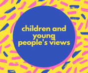 children and young people views