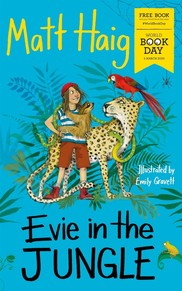 Evie in the Jungle by Matt Haig