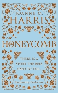 book cover of Honeycomb by Joanne M Harris