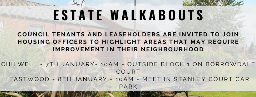 January estate walkabouts