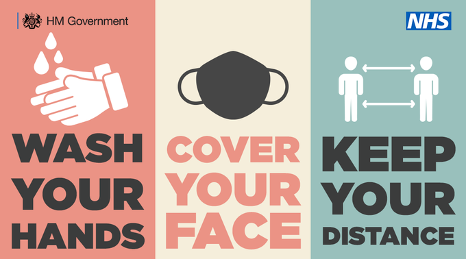 Wash your hands, wear a face covering and keep your distance