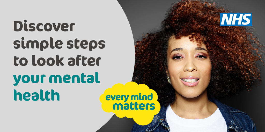 woman with text saying: discover simple steps to look after your mental health. search every mind matters
