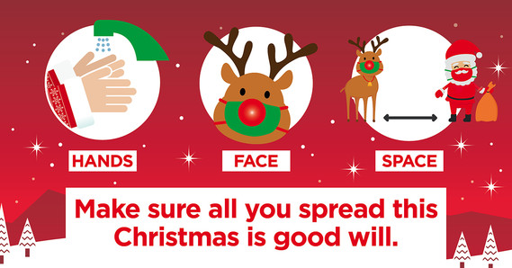 Make sure all you spread this Christmas is good will - hands, face space