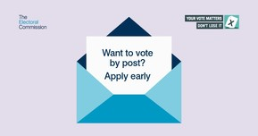 Want to vote by post? Apply early