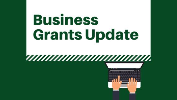 Business Grants Update