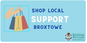 Shop local support Broxtowe