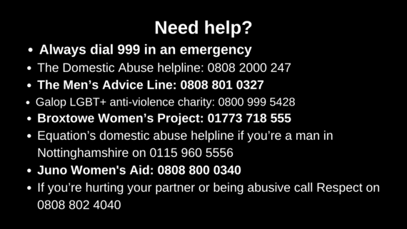 Need help? Domestic Abuse - call 999