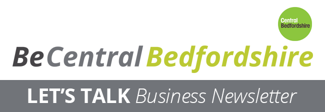 Be Central Bedfordshire - Lets Talk Business Newsletter