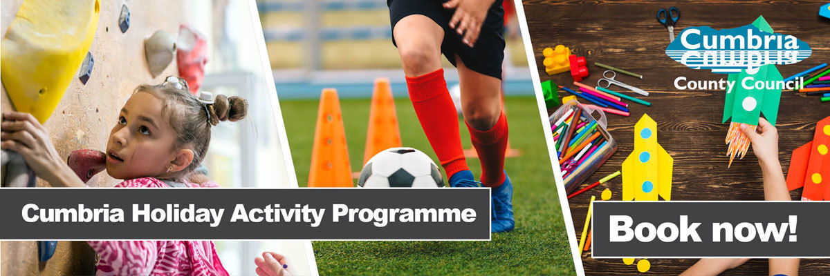 Cumbria Holiday Activity Programme banner