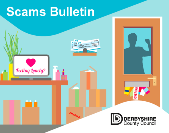 Scams bulletin, Derbyshire County Council