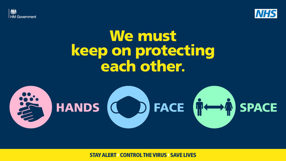 "Government graphic saying ""We must keep on protecting each other. Hands, Face, Space."""