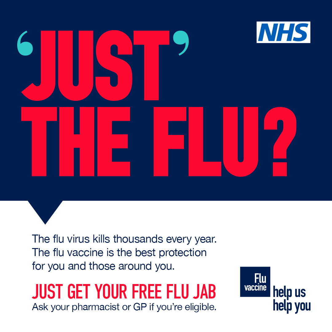 Just the flu? campaign graphic. The flu virus kills thousands every year. The flu vaccine is the best protection. Get your free flu jab.