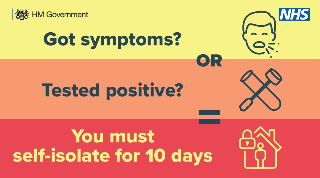 Self isolate for 10 days if you have COVID-19 symptoms, test positive or are identified as a close contact