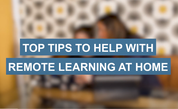 Top tips for remote education
