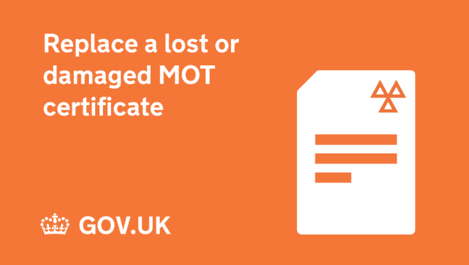 Replace a lost or damaged MOT certificate