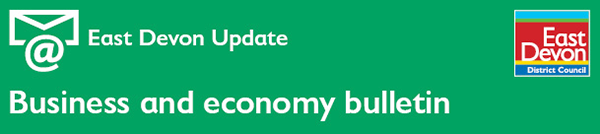 East Devon Update Business and economy bulletin