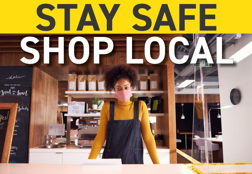Stay safe, shop local header image