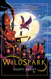 Wildspark Vashti Hardy