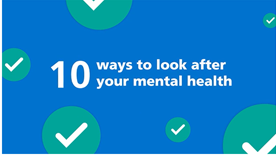 10 ways to look after your mental health