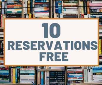 10 Reservations Free