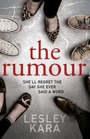 Book jacket of The Rumour by Lesley Kara