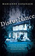 Image of book jacket Disturbance by Marianne Kavanagh