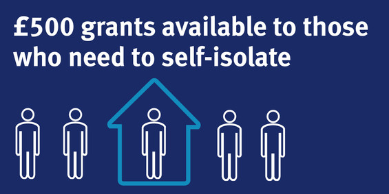 £500 grants available to those who need to self-isolate