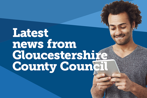 Latest news from Gloucestershire County Council